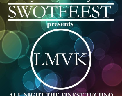 20160122 SWOTFEEST presents: LMVK