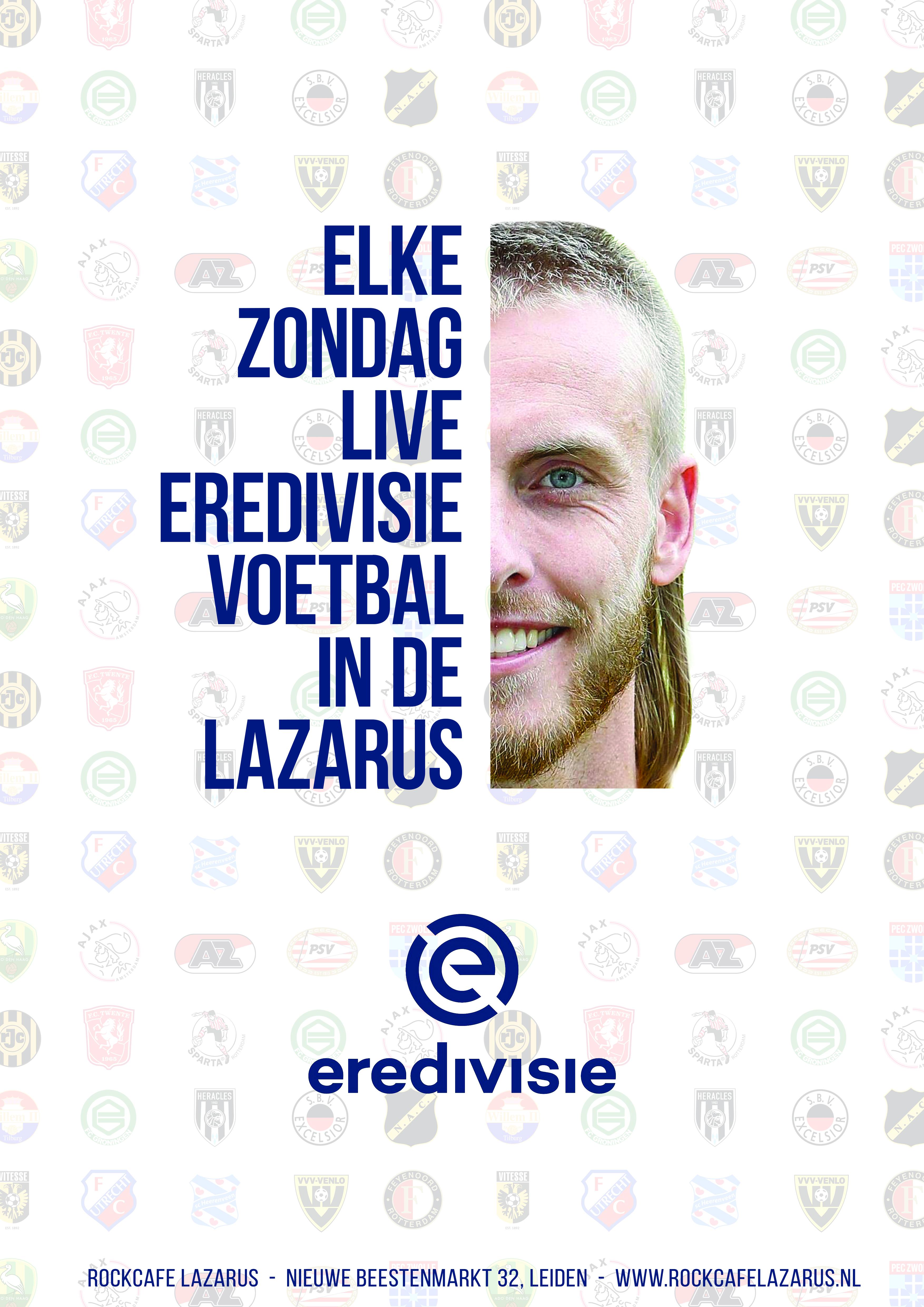 Eredivisie in de Lazaru's