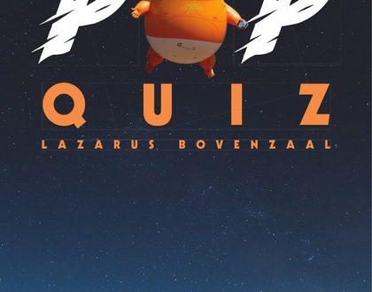 De Grote Lazaru's Popquiz